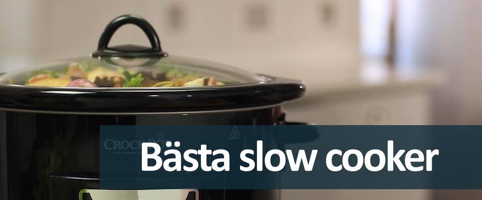 Guide - Hitta bästa slow cooker